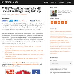 ASP.NET Web API 2 external logins with Facebook and Google in AngularJS app - Bit of Technology