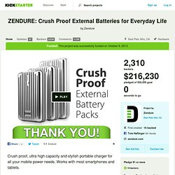 ZENDURE: Crush Proof External Batteries for Everyday Life by Zendure
