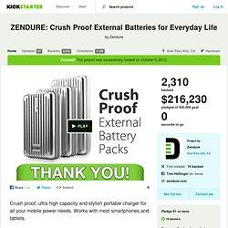 ZENDURE: Crush Proof External Batteries for Everyday Life by Zendure