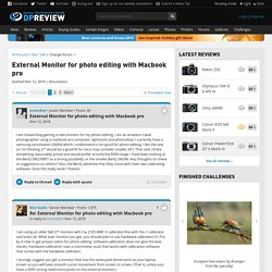 External Monitor for photo editing with Macbook pro: Mac Talk Forum: Digital Photography Review