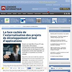 La face cachée de l'externalisation des projets de développement et test d'applications