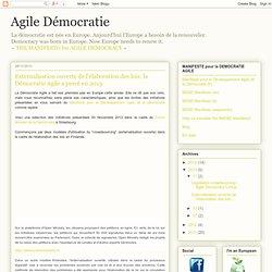 Agile Démocratie: Externalisation ouverte de l'élaboration des lois: la Démocratie Agile a percé en 2013