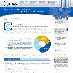 Groupe CIMES : leader de l'externalisation de la formation > La société