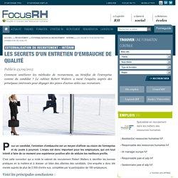 Les secrets d'un entretien d'embauche de qualité - Externalisation du recrutement - Intérim - Focus RH