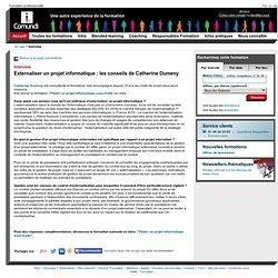 Externaliser un projet informatique : les conseils de Catherine Dumeny