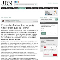 Externaliser les fonctions supports : une solution qui a de l'avenir.