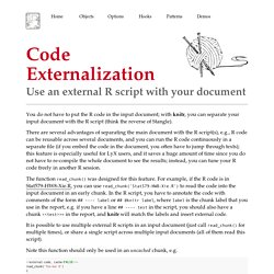 Code Externalization: Use an external R script with your document