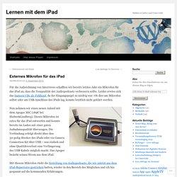 Externes Mikrofon für das iPad
