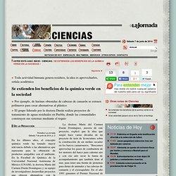 La Jornada: Se extienden los beneficios de la química verde en la sociedad