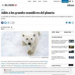La sexta extinción: Adiós a los grandes mamíferos del planeta