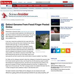 Extinct Genome From Fossil Finger Posted Online