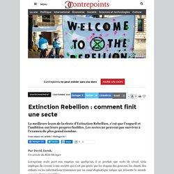 Extinction Rebellion : comment finit une secte