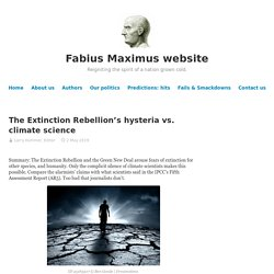 The Extinction Rebellion's hysteria vs. climate science
