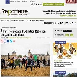 À Paris, le blocage d'Extinction Rebellion s'organise pour durer
