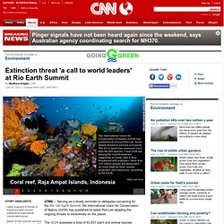 Extinction threat 'a call to world leaders' at Rio Earth Summit