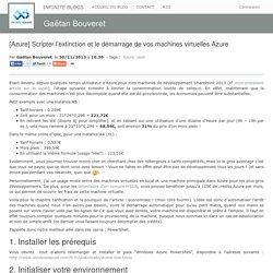 [Azure] Scripter l'extinction et le démarrage de vos machines virtuelles Azure - Gaëtan Bouveret