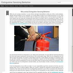 Extinguisher Servicing Berkshire: Why contact Extinguisher Servicing Berkshire