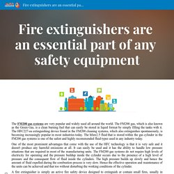 Fire extinguishers are an essential part of any safety equipment