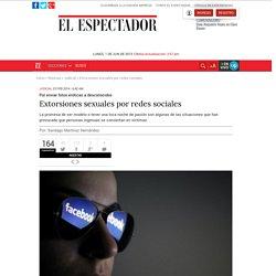 Extorsiones sexuales por redes sociales