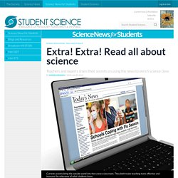 Extra! Extra! Read all about science