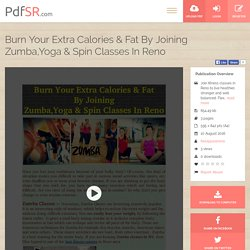Burn Your Extra Calories & Fat By Joining Zumba,Yoga & Spin Classes In Reno