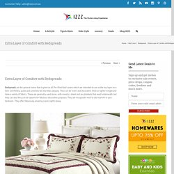 Extra Layer of Comfort with Bedspreads - Izzz Blog