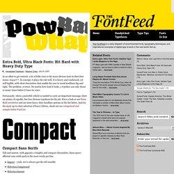 Extra Bold, Ultra Black Fonts: Hit Hard with Heavy Duty Type