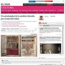 Un exoperario de la Catedral de Santiago detenido por el robo del Códice Calixtino