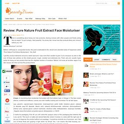 Review: Pure Nature Fruit Extract Face Moisturiser