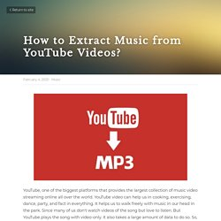 How to Extract Music from YouTube Videos? - Music