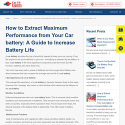 How to Extract Maximum Performance from Your Car battery: A Guide to Increase Battery Life · Carfit
