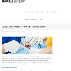 Extracted Your Wisdom Teeth? Grab Some Aftercare Tips!