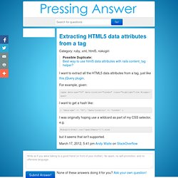 Extracting HTML5 data attributes from a tag - ruby pressing answers