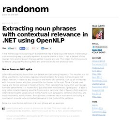 Extracting noun phrases with contextual relevance in .NET using OpenNLP | randonom