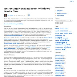 Tim Sneath : Extracting Metadata from Windows Media files