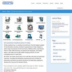 Oil extraction machine and Suppliers