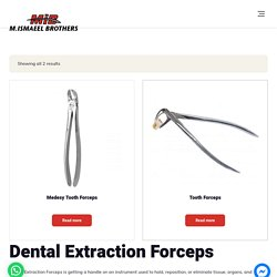 Dental Extraction Forceps & Other Dental Instruments By