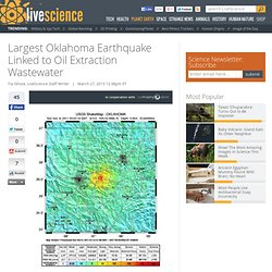 Oil Extraction Causes Biggest Recorded Earthquake in Oklahoma
