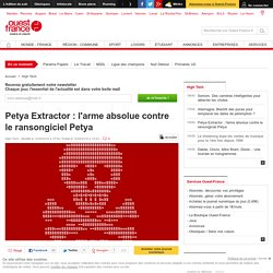 Petya Extractor : l'arme absolue contre le ransongiciel Petya