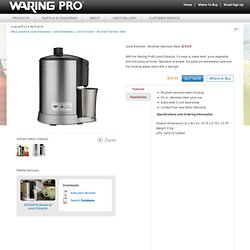 Juice Extractor – Brushed Stainless Steel | Waring Pro®