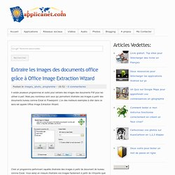 Extraire les images des documents office grâce à Office Image Extraction Wizard