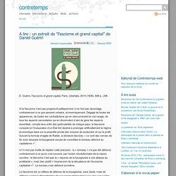 """A lire : un extrait de """"Fascisme et grand capital"""" de Daniel Guérin"""