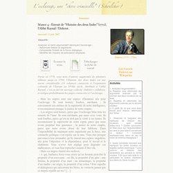 """Séance 4 : Extrait de """"Histoire des deux Indes"""" (1770), l'Abbé Raynal / Diderot."""