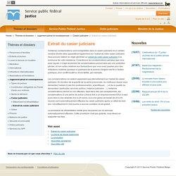 Extrait du casier judiciaire - Thèmes et dossiers
