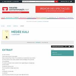 Extrait - Médée Kali - Laurent Gaudé