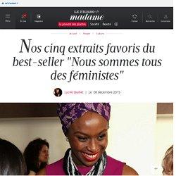 """Nos cinq extraits favoris du best-seller """"Nous sommes tous des féministes"""""""