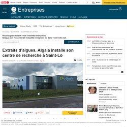 Extraits d'algues. Algaia installe son centre de recherche à Saint-Lô