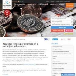 Recaudar fondos para su viaje en el extranjero Voluntarios