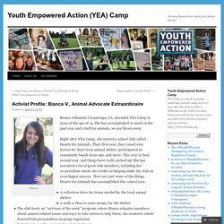 Activist Profile: Bianca V., Animal Advocate Extraordinaire