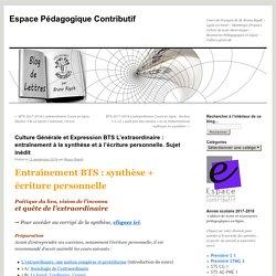 Culture Générale et Expression BTS L'extraordinaire : entraînement à la synthèse et à l'écriture personnelle. Sujet inédit